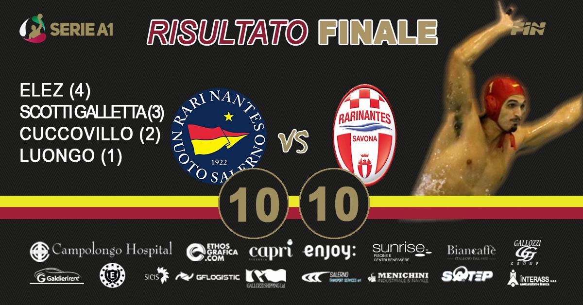 La Campolongo Hospital RN Salerno impatta 10-10 contro il Savona alla ripresa del campionato