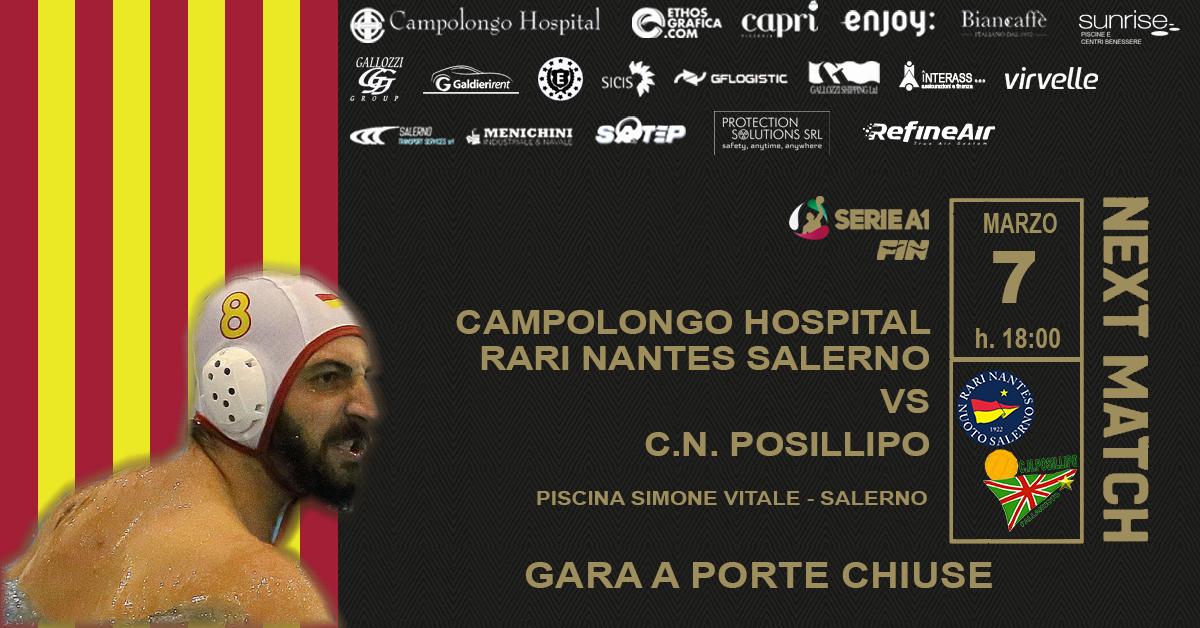 La Campolongo Hospital Rari Nantes Salerno ospita il Posillipo a porte chiuse. Ci sarà la diretta streaming
